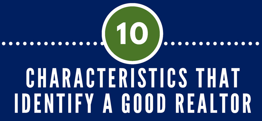 Characteristics That Identify a Good Realtor